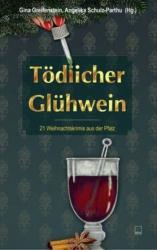 Tdlicher Glhwein (ISBN: 9783942291804)