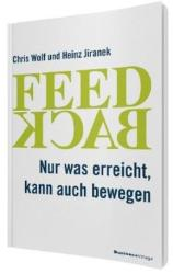 Feedback - Chris Wolf, Heinz Jiranek (ISBN: 9783869802794)
