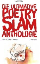 Die ultimative Poetry-Slam-Anthologie I (ISBN: 9783954610303)