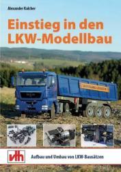 Einstieg in den LKW-Modellbau (ISBN: 9783881804622)