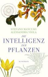 Die Intelligenz der Pflanzen (ISBN: 9783956140303)