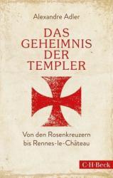 Das Geheimnis der Templer (ISBN: 9783406675355)