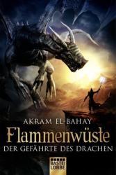 Flammenwste - Der Gefhrte des Drachen (ISBN: 9783404207954)