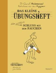 Das kleine bungsheft - Schluss mit dem Rauchen (ISBN: 9783955501242)
