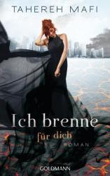 Ich brenne fr dich (ISBN: 9783442482764)