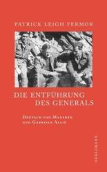 Die Entfhrung des Generals (ISBN: 9783038200178)