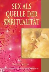 Sex als Quelle der Spiritualitt (ISBN: 9783898454605)