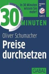30 Minuten Preise durchsetzen (ISBN: 9783869366432)