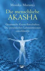 Die menschliche Akasha (ISBN: 9783867282734)
