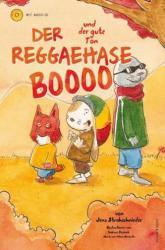 Der Reggaehase Boooo und der gute Ton (ISBN: 9783863911003)