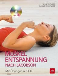 Muskelentspannung nach Jacobson (ISBN: 9783835413924)