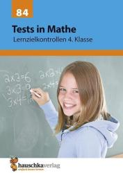 Tests in Mathe - Lernzielkontrollen 4. Klasse (ISBN: 9783881000840)