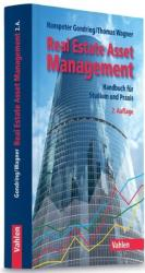 Real Estate Asset Management - Hanspeter Gondring, Thomas Wagner (ISBN: 9783800649242)