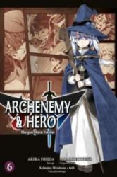 Archenemy & Hero - Maoyuu Maou Yuusha 06 (ISBN: 9783957982681)