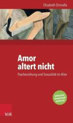 Amor altert nicht (ISBN: 9783525402542)
