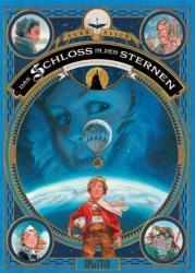 Das Schloss in den Sternen 01. Das Geheimnis des thers (ISBN: 9783958390706)