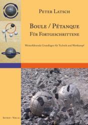 Boule / Ptanque fr Fortgeschrittene (ISBN: 9783940395139)