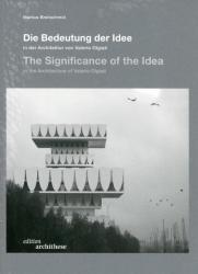 edition archithese 04. Die Bedeutung der Idee in der Architektur von Valerio Olgiati - The Significance of the Idea in the Architecture of Valerio Ol (ISBN: 9783038622215)
