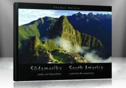 Sdamerika - erlebt und fotografiert / South America - capturing the experience (ISBN: 9783941333246)