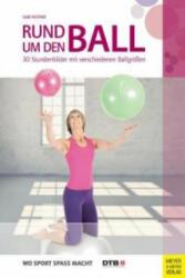 Rund um den Ball (ISBN: 9783898999113)