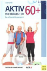 Aktiv und beweglich mit 60+ (ISBN: 9783898999977)