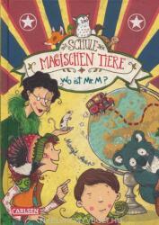 Die Schule der magischen Tiere 07: Wo ist Mr. M? (ISBN: 9783551652775)
