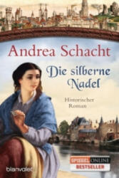 Die silberne Nadel - Andrea Schacht (ISBN: 9783734101984)