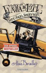 Flavia de Luce 6 - Tote Vgel singen nicht (ISBN: 9783734100772)