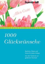 1000 Glckwnsche (ISBN: 9783869100289)