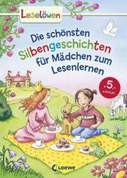 Leselwen - Das Original: Die schnsten Silbengeschichten fr Mdchen zum Lesenlernen (ISBN: 9783785582046)