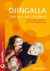 Djingalla   Tanz und Lied   Das Buch (ISBN: 9783937337951)