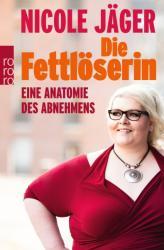 Die Fettlserin (ISBN: 9783499631160)