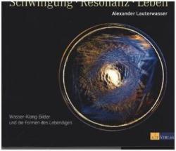 Schwingung - Resonanz - Leben (ISBN: 9783038008644)