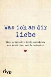 Was ich an dir liebe (ISBN: 9783868837124)