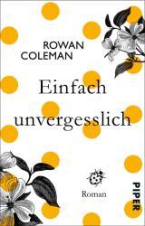 Einfach unvergesslich (ISBN: 9783492308021)