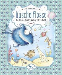 Kuschelflosse - Die blubberbunte Weltmeisterschaft - Band 2 (ISBN: 9783734828041)