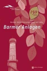 Barmer Anlagen - Horst Heidermann, Uwe Lemmer, Irmela Löw, Martin Lücke, Albert Vosteen, André Bovenkamp, Hans J de Bruyn-Ouboter, Elke Brychta, Klaus-Günther Conrads (ISBN: 9783939843450)