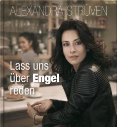 Lass uns ber Engel reden (ISBN: 9783957360571)