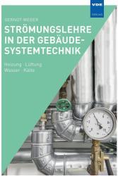 Strmungslehre in der Gebudesystemtechnik (ISBN: 9783800739301)