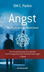ANGST - Die Flucht aus der Wirklichkeit (ISBN: 9783936718355)
