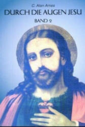 Durch die Augen Jesu 2 (ISBN: 9783874492775)