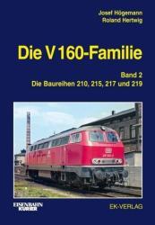 Die V 160-Familie 02: Die Baureihen 210, 215, 217, 219 (ISBN: 9783844660135)