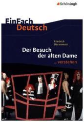 Friedrich Dürrenmatt: Der Besuch der alten Dame - Alexander Schichtl, Friedrich Dürrenmatt (ISBN: 9783140225366)