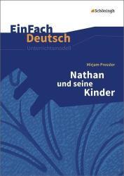 Nathan und seine Kinder. EinFach Deutsch Unterrichtsmodelle (ISBN: 9783140226325)