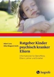 Ratgeber Kinder psychisch kranker Eltern (ISBN: 9783801725907)