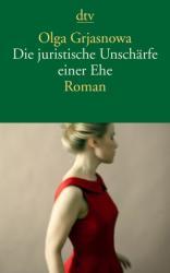Die juristische Unschrfe einer Ehe (ISBN: 9783423144902)