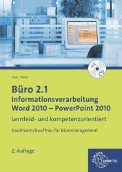 Bro 2.1 - Informationsverarbeitung, Word 2010 - PowerPoint 2010 (ISBN: 9783808525791)
