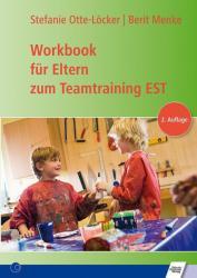 Workbook fr Eltern zum Teamtraining EST (ISBN: 9783824811595)