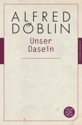 Unser Dasein (ISBN: 9783596904815)