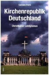 Kirchenrepublik Deutschland (ISBN: 9783865691903)